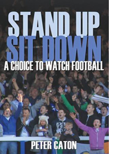 Stand Up Sit Down: A Choice to Watch Football