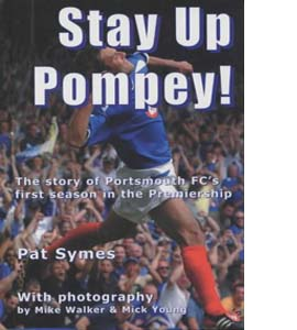 Stay Up Pompey! (HB)