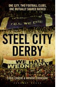 Steel City Derby - Sheffield v Sheffield