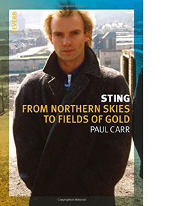 Sting: From Northern Skies to Fields of Gold
