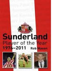 Sunderland Player of the Year 1976-2011 (HB)