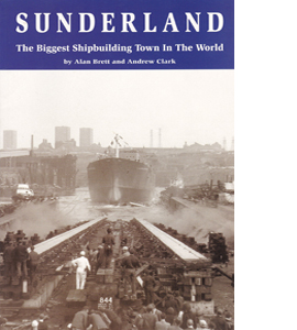 Sunderland: A History of the Lads