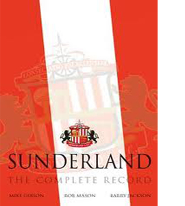 Sunderland : The Complete Record (HB)