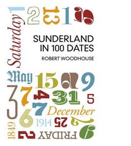 Sunderland in 100 Dates