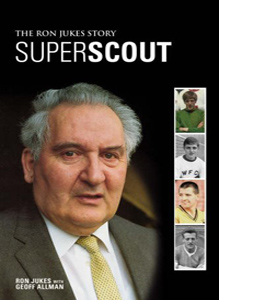Superscout: The Ron Jukes Story