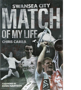 Swansea City Match of My Life (HB)