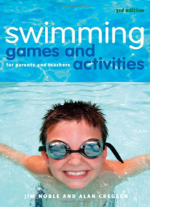 Swimming Games and Activities for Parents and Teachers