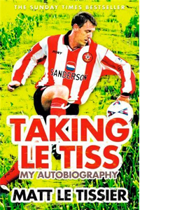Taking Le Tiss - Matt Le Tissier