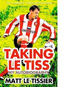 Taking Le Tiss - Matt Le Tissier