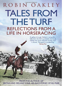 Tales from the Turf: Reflections from a Life in Horseracing