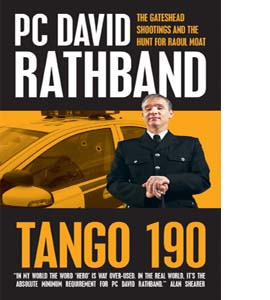 Tango 190: Raoul Moat, the Gateshead Shootings and Life without