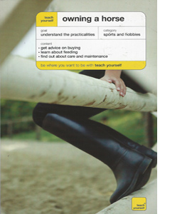 Teach Yourself Owning A Horse