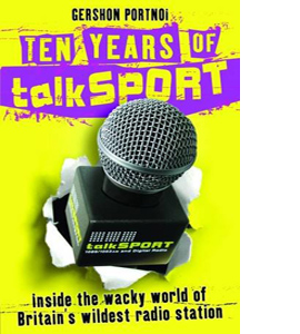 Ten Years of talkSport