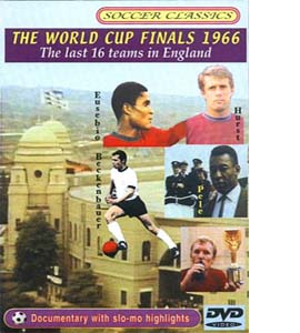 The 1966 World Cup Finals The Last 16 Teams In England (DVD)