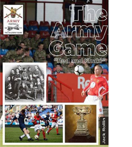 The Army Game: 125 Years of the Army Football Association 1888 t