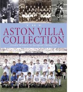 The Aston Villa Collection : Double Winners to European Champion