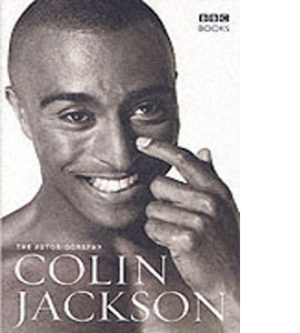 The Autobiography of Colin Jackson (HB)