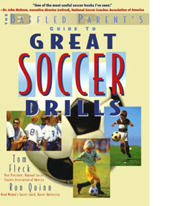 The Baffled Parent's Guide to Great Soccer Drills