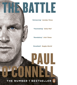 The Battle Paul O'Connell Autobiography