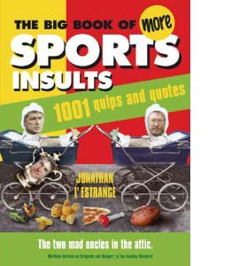 The Big Book of More Sports Insults