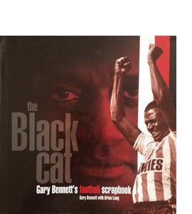 The Black Cat: Gary Bennett's Football Scrapbook (HB)