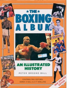 The Boxing Album : An Illustrated History