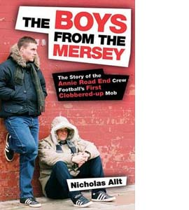 The Boys from the Mersey: The Story of Liverpool's Annie Road En