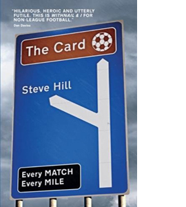 The Card: Every Match, Every Mile