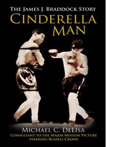 The Cinderella Man : The James J. Braddock Story