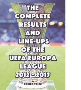 The Complete Results and Line-Ups of the UEFA Europa League 2012