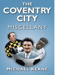 The Coventry City Miscellany (HB)