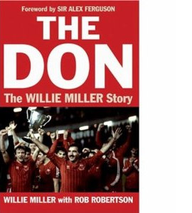 The Don - The Willie Miller Story