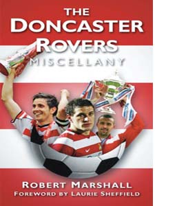 The Doncaster Rovers Miscellany (HB)