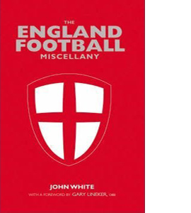 The England Football Miscellany (HB)