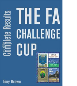 The FA Challenge Cup Complete Results
