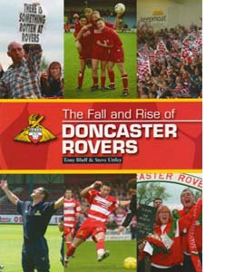 The Fall and Rise of Doncaster Rovers (HB)