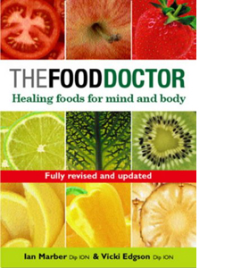 The Food Doctor: Healing Foods for Mind and Body