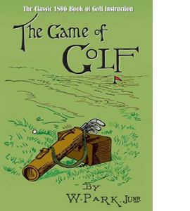 The Game of Golf (HB)