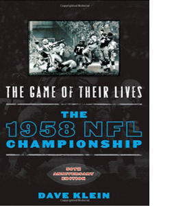 The Game of Their Lives: The 1958 NFL Championship
