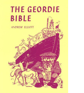 The Geordie Bible