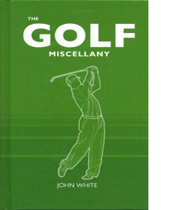 The Golf Miscellany (HB)