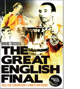 The Great English Final: 1953: Cup, Coronation and Stanley Matth