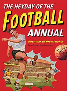 The Heyday Of The Football Annual (HB)