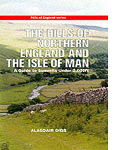 The Hills of Northern England and the Isle of Man: Northern Engl