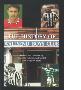 The History of Wallsend Boys' Club