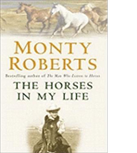 The Horses In My Life - Monty Roberts