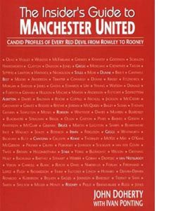 The Insider's Guide to Manchester United (HB)