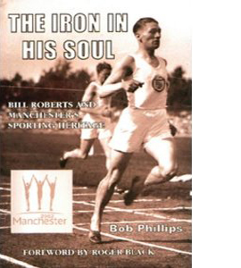 The Iron In His Soul (HB)