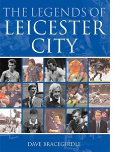 The Legends of Leicester City (HB)