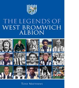 The Legends of West Bromwich Albion (HB)